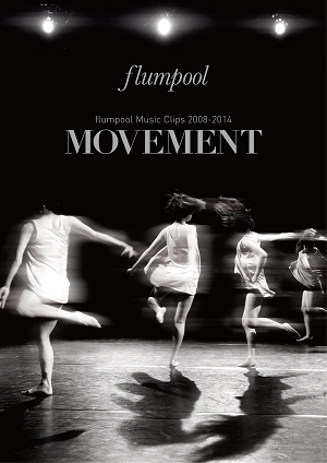 flumpool Music Clips 2008-2014 「MOVEMENT」