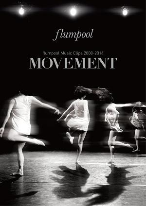 『flumpool Music Clips 2008-2014 「MOVEMENT」』